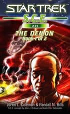 Star Trek: The Demon Book 1 ebook by Loren Coleman, Randall N. Bills