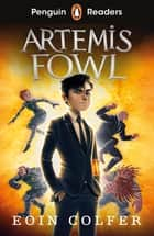 Penguin Readers Level 4: Artemis Fowl (ELT Graded Reader) ebook by Eoin Colfer