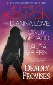 Deadly Promises ebook by Sherrilyn Kenyon, Cindy Gerard, Laura Griffin,...