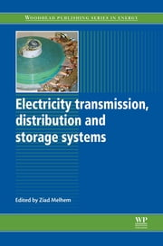 Electricity Transmission, Distribution and Storage Systems ebook by Ziad Melhem