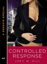 Controlled Response ebook by Joey W. Hill