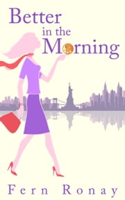 Better in the Morning ebook by Fern Ronay