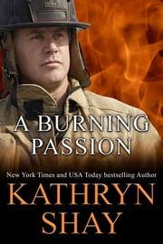 A Burning Passion ebook by Kathryn Shay
