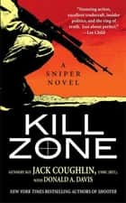 Kill Zone - A Sniper Novel ebook by Donald A. Davis, Sgt. Jack Coughlin
