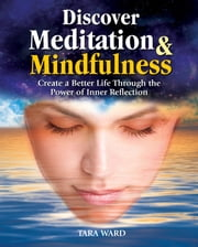 Discover Meditation & Mindfulness ebook by Tara Ward