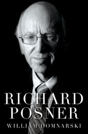 Richard Posner ebook by William Domnarski