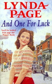 And One for Luck - A compelling saga of finding happiness in the direst of circumstances ebook by Lynda Page