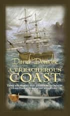 A Treacherous Coast ebook by David Donachie