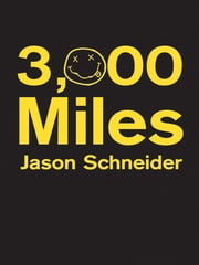 3,000 Miles ebook by Jason Schneider