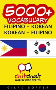 5000+ Vocabulary Filipino - Korean ebook by Gilad Soffer