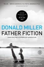 Father Fiction ebook by Donald Miller