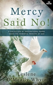 Mercy Said No! ebook by Leslene O'Meally-Whyte