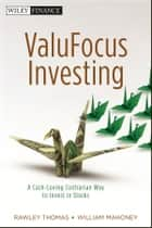 ValuFocus Investing ebook by Rawley Thomas,William Mahoney