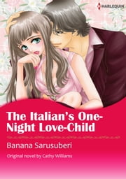 THE ITALIAN'S ONE-NIGHT LOVE-CHILD - Harlequin Comics ebook by Cathy Williams
