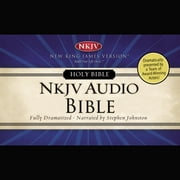 Dramatized Audio Bible - New King James Version, NKJV: Complete Bible - Holy Bible, New King James Version audiobook by Thomas Nelson