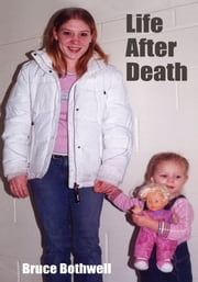 Life After Death ebook by Bruce Bothwell