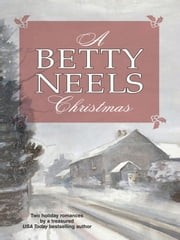A Betty Neels Christmas: A Christmas Proposal\Winter Wedding - A Christmas Proposal\Winter Wedding ebook by Betty Neels