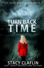 Turn Back Time ebook by Stacy Claflin
