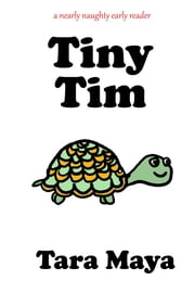 Tiny Tim ebook by Tara Maya