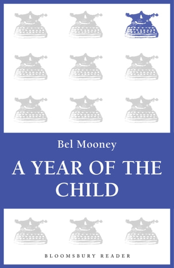 The Year of the Child ebook by Bel Mooney