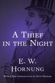 A Thief in the Night ebook by E. W. Hornung