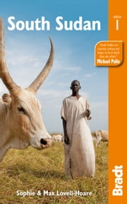 South Sudan ebook by Sophie Lovell-Hoare,Max Lovell-Hoare