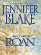 Roan ebook by Jennifer Blake