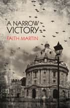 A Narrow Victory ebook by Faith Martin