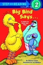 Big Bird Says... (Sesame Street) ebook by Sesame Street