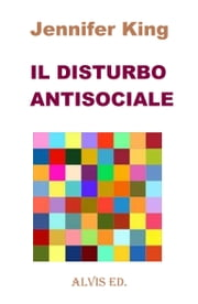 Il Disturbo Antisociale ebook by Jennifer King