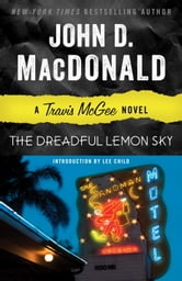 The Dreadful Lemon Sky - A Travis McGee Novel ebook by John D. MacDonald
