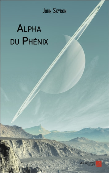 Alpha du Phénix ebook by John Skyron