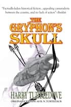The Gryphon's Skull ebook by Harry Turtledove