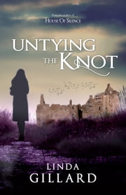 Untying the Knot ebook by Linda Gillard