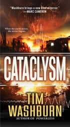 Cataclysm ebook by Tim Washburn