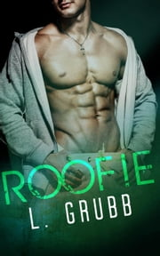 Roofie - MMA Bad Boys, #2 ebook by L. Grubb