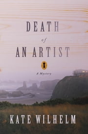 Death of an Artist - A Mystery ebook by Kate Wilhelm