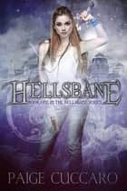 Hellsbane ebook by Paige Cuccaro