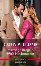 Marriage Bargain with His Innocent 電子書 by Cathy Williams