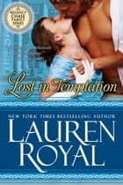 Lost in Temptation (Regency Chase Family Series, Book 1) ebook by Lauren Royal