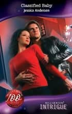 Classified Baby (Mills & Boon Intrigue) (Bodyguards Unlimited, Denver, CO, Book 6) ebook by Jessica Andersen