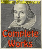Complete Works ebook by William Shakespeare