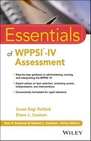 Essentials of WPPSI-IV Assessment ebook by Susan Engi Raiford,Diane L. Coalson