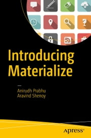 Introducing Materialize ebook by Kobo.Web.Store.Products.Fields.ContributorFieldViewModel