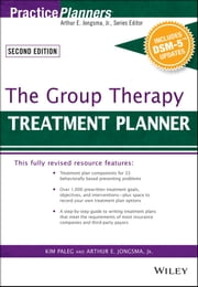 The Group Therapy Treatment Planner, with DSM-5 Updates ebook by Arthur E. Jongsma Jr.,Kim Paleg