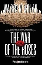 The War of the Roses ebook by Warren Adler