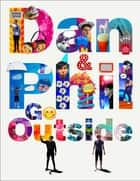 Dan and Phil Go Outside ebook by Dan Howell, Phil Lester
