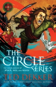 Circle Series Visual Edition - Black, Red, and White Graphic Novels ebook by Ted Dekker