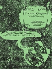 Fantasy Kingdom School Of Wizardry The Prominencius & Primordial - Light From The Darkness ebook by Erick S. Tieman