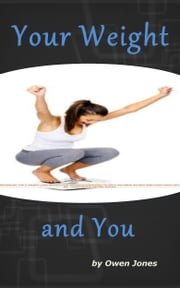 Your Weight and You ebook by Owen Jones